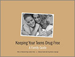Keeping Your Teens Drug-Free: A Family Guide